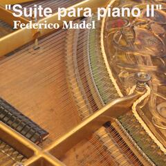 Federico Madel: Suite para Piano II