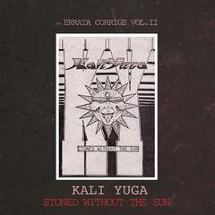 Errata corrige, Vol. 2: Stoned Without The Sun