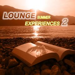 Lounge Summer Experiences, Vol. 2