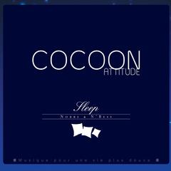 Cocoon Attitude: Sleep