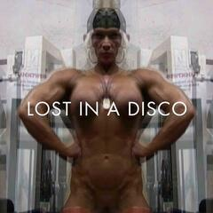 Lost In a Disco