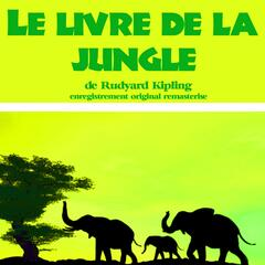 Kipling : Le livre de la jungle