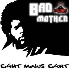 Bad Mother