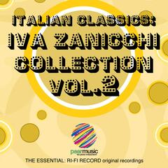 Italian Classics: Iva Zanicchi Collection, Vol. 2