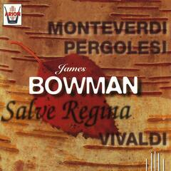 James Bowman : Salve Regina
