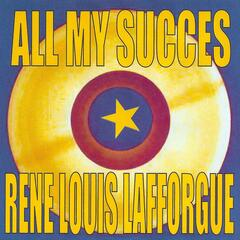 All My Succes: Rene Louis Lafforgue