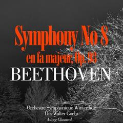 Beethoven: Symphony No. 8 in F Major, Op. 93