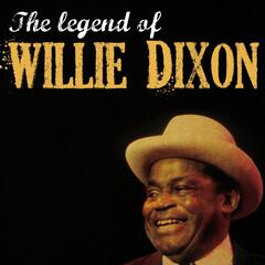 The Legend of Willie Dixon