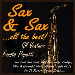 Sax & Sax ...all the Best!