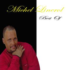 Michel Linerol Best Of