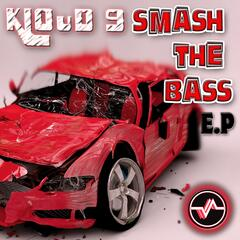 Smash the Bass E.P