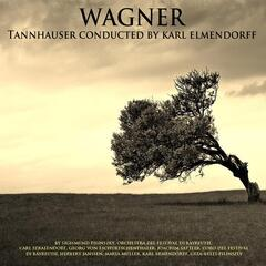 Wagner: Tannhauser Conducted by Karl Elmendorff