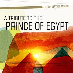 Modern Art of Music: A Tribute to the Prince of Egypt