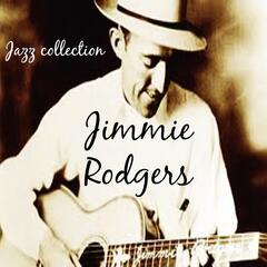 Jazz Collection: Jimmie Rodgers