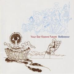 Your Ear Knows Future