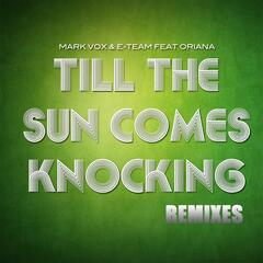 Till the Sun Comes Knocking