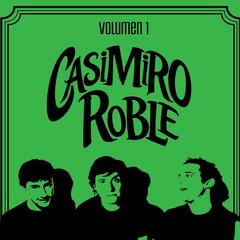 Casimiro Roble, Vol. 1