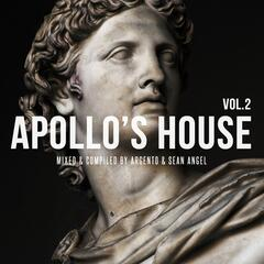 Apollo's House, Vol. 2 (Mixed & Compiled By Argento & Sean Angel)