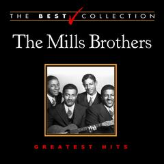 The Best Collection: The Mills Brothers