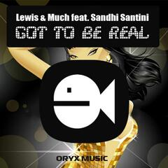 Got to Be Real (feat. Sandhi Santini)