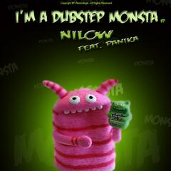 I'm a Dubstep Monster