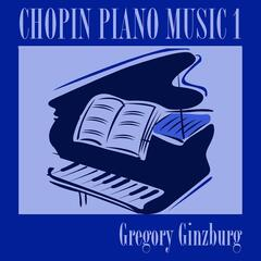 Chopin: Piano Music, Vol. 1