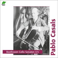 Beethoven: Cello Sonatas 4, 5