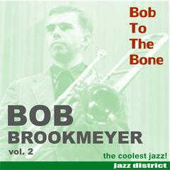 Bob to the Bone, Vol. 2