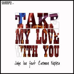 Take My Love With You