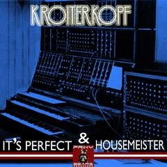Housemeister & It's Perfect