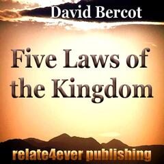 The Five Laws of the Kingdom