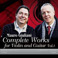 M. Giuliani: Complete Works for Violin and Guitar, Vol.1