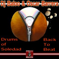 Back to Beat / Drums of Soledad