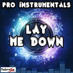 Lay Me Down (Karaoke Version) [Originally Performed By Sam Smith]