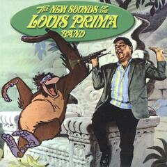 The New Sounds of the Louis Prima Band