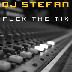 Fuck the Mix