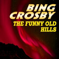 The Funny Old Hills
