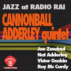 Jazz At Radio Rai: Cannonball Adderley Quintet