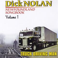 Newfoundland Songbook, Vol. 1: I Walk the Line - Truck Driving Man