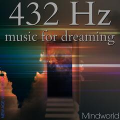 432 Hz Music for Dreaming