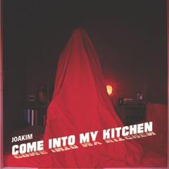 Come Into My Kitchen EP