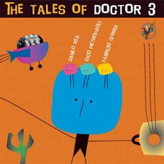 The tales of Doctor 3