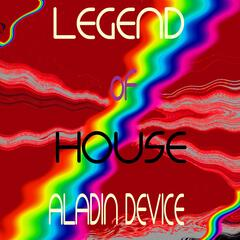 Legend of House