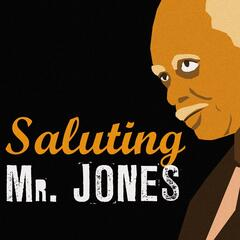Saluting Mr. Jones