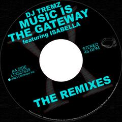 Music Is the Gateway Remixes