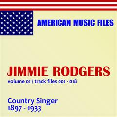 Jimmie Rodgers, Vol. 1