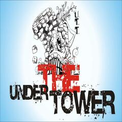 Under The Tower, Vol. 1
