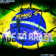 Ode to Brazil