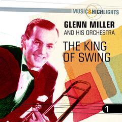 Music & Highlights: The King of Swing, Vol. 1