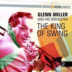 Music & Highlights: The King of Swing, Vol. 2